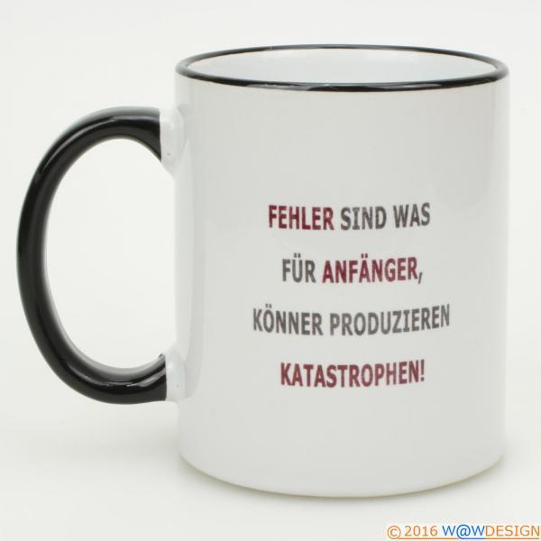 Kaffeebcher erst KAFFEE dann quatschen - Spruch Anfängerfehler