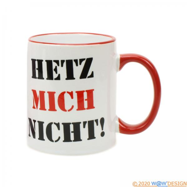 Kaffeebecher Hetz Mich Nicht! Weiss-Rot