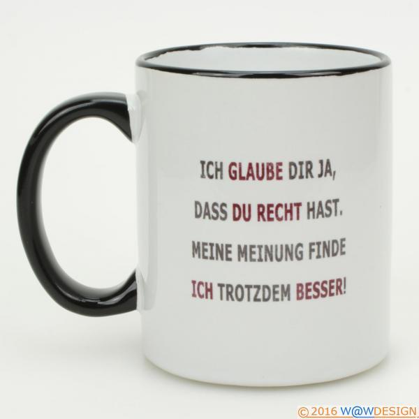 Kaffeebcher erst KAFFEE dann quatschen - Spruch Meine Meinung